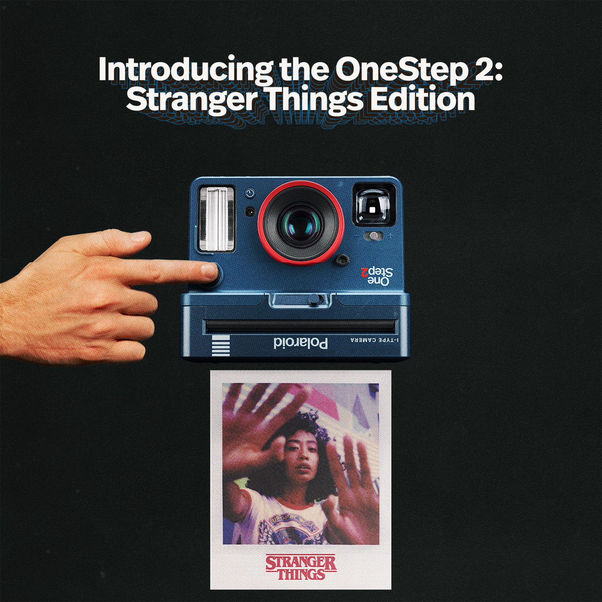 Introducing The OneStep2 Stranger Things Edition | Polaroid Originals | FotoFilmFabriek | Het Magazijn | Dordrecht